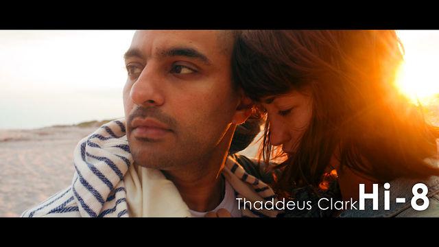 Thaddeus Clark: Hi-8
