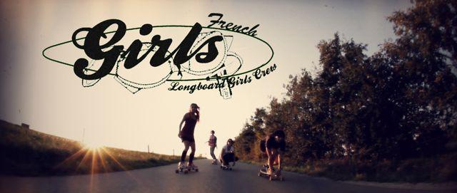 French Longboard Girls Crew - La Première
