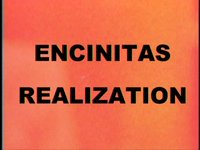 ENCINITAS REALIZATION a film by Chris Johanson DP and Acting Tobin Yelland