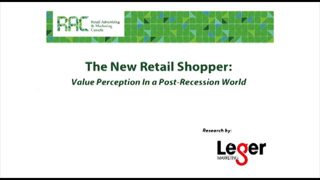 The New Retail Shopper: Value Perceptions in a Post Recession, Social Media Driven World
