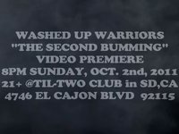"WASHED UP WARRIORS ""THE SECOND BUMMING"" PREMIERE AD W/ MATT SOSA"