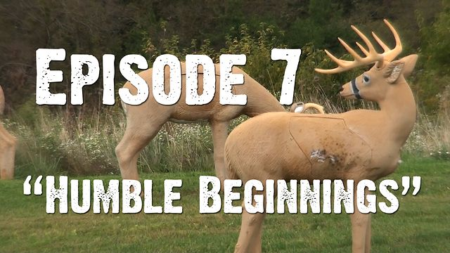 "Whitetails INC: Episode 7 - ""Humble Beginnings"""