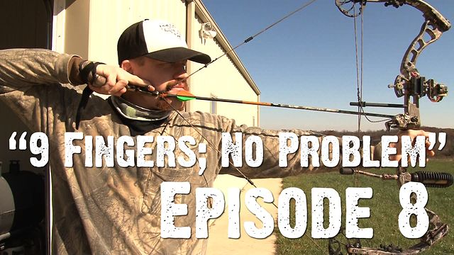 "Whitetails INC: Episode 8 - ""9 Fingers; No Problem"""
