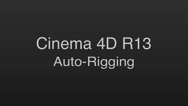 Auto-rigging using the Character Object in Cinema 4D R13