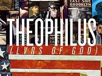 Theophilus London - LVRS of GOD