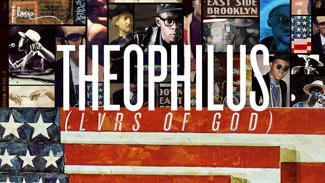 Video: Theophilus London &#8220;LVRS of GOD&#8221;