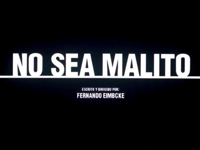 No Seas Malito