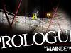 The Main Idea: Prologue