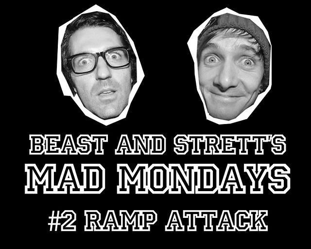 Beast and Strett's Mad Mondays #2