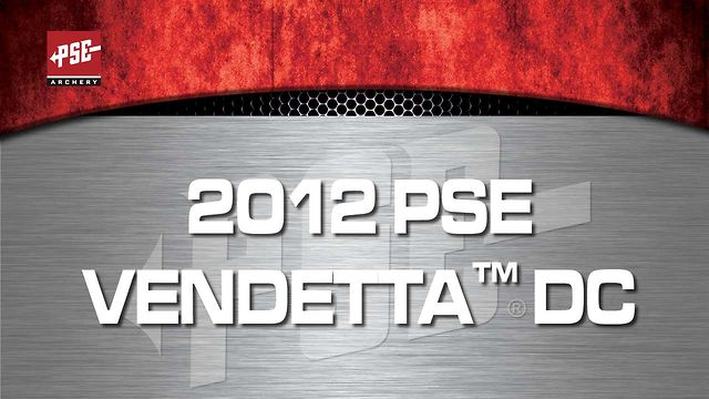 2012 PSE VENDETTA&trade; DC