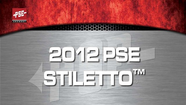 2012 PSE STILETTO&trade;