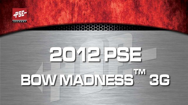 2012 PSE BOW MADNESS&trade; 3G