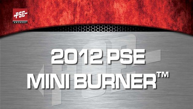 2012 PSE MINI BURNER&trade;