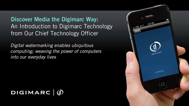 An Intro to Digimarc Technology from Our Chief Technology Officer