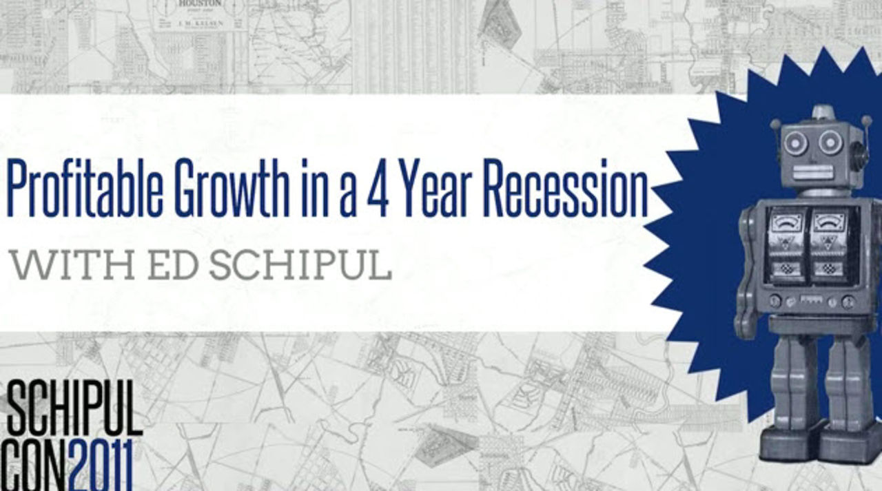 Profitable Growth in a 4 Year Recession with Ed Schipul, CEO of Schipul - The Web Marketing Company