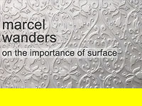 marcel wanders on the importance of surface