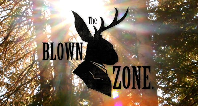 The Blown Zone