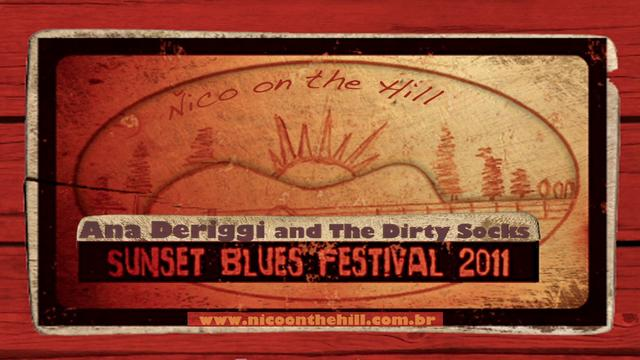 Sunset Blues Festival 2011 - Boom Boom Boom (Ana Deriggi and The Dirty Socks) - Teaser