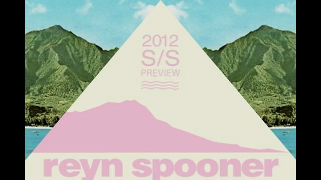 Video | Reyn Spooner Spring/Summer 2012