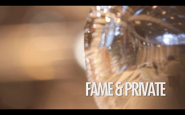 #009 FAME & PRIVATE
