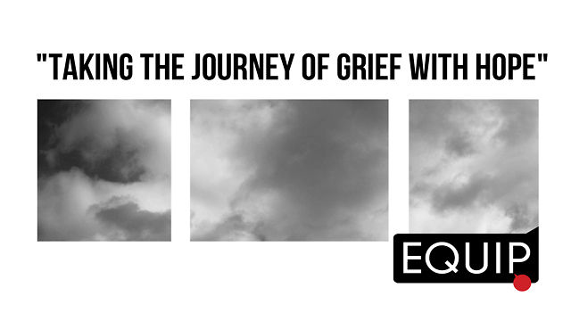 Taking the Journey of Grief with Hope (Pt 3) | Brad Hambrick