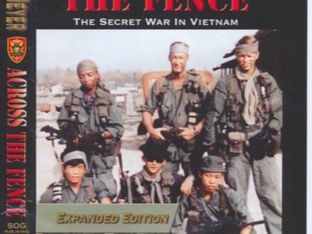 Across The Fence: The Secret War In Vietnam John Stryker Meyer
