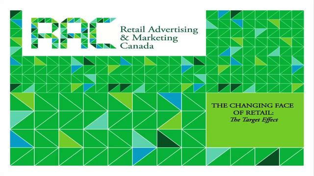 RAC The Changing Face of Retail: The Target Effect