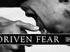 Driven Fear - Growth