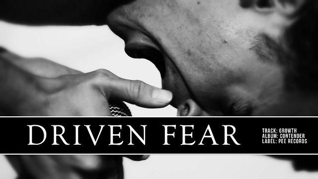 Driven Fear - Growth