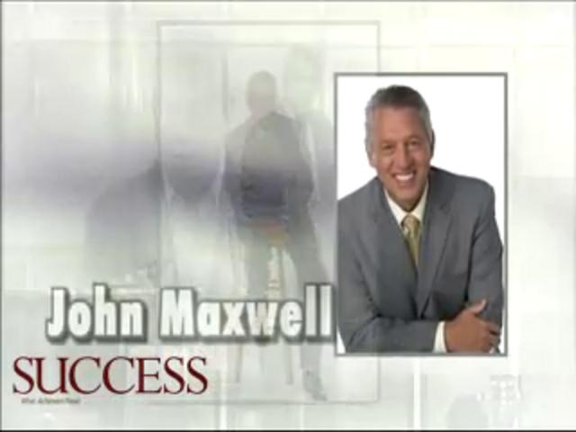 John Maxwell – The Secret to Success