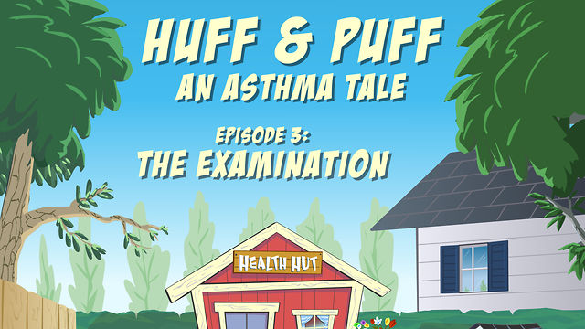 """Huff & Puff"" Episode 3 - The Examination"