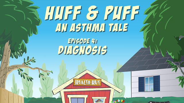 """Huff & Puff"" Episode 4 - Diagnosis"
