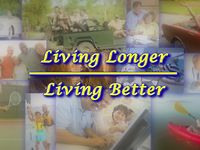 Living Longer - Living Better Show 01