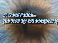 A Deaf Fable
