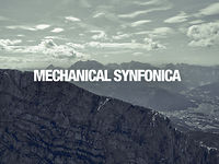 MECHANICAL SYNFONICA