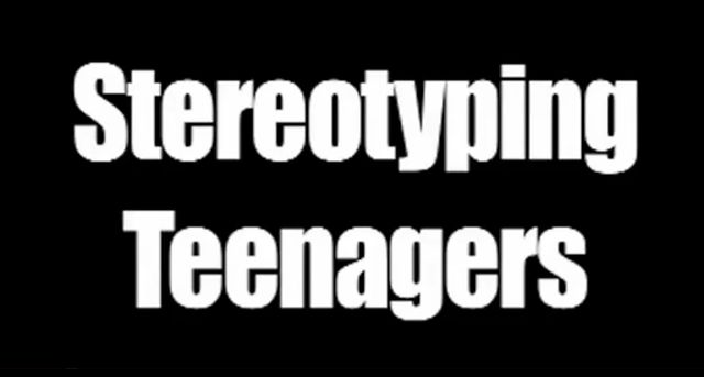 steryotypes of teenagers In short, the portrait that society has painted of the average teenager is flawed, displaying unrealistic stereotypes that have become too universally accepted many mediums of entertainment portray teenagers as emotional, overly dramatic and immature subjects who cannot make rational decisions.