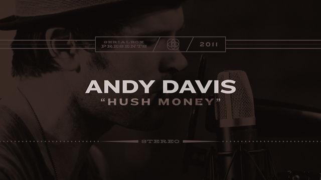 SerialBox Presents: ANDY DAVIS