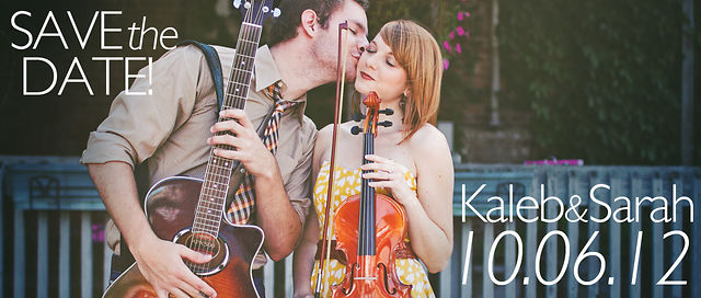 Save the Date: Kaleb & Sarah // October 6, 2012