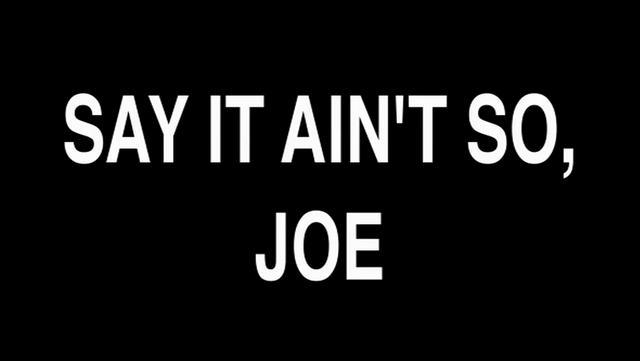 Say it Ain't So, Joe! by Josh Fox/Bill McKibben