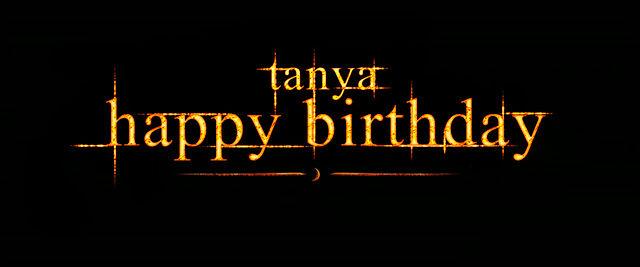THE TWILIGHT SAGA: HAPPY BIRTHDAY TANYA