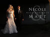 Nicole ♥ Matt .. Next Day Edit