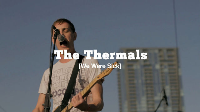 [live tv] #048 Pt. 2-2 The Thermals - We Were Sick