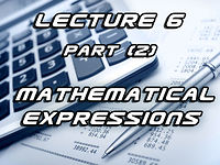 Lecture6 part2_Mathematical Expressions