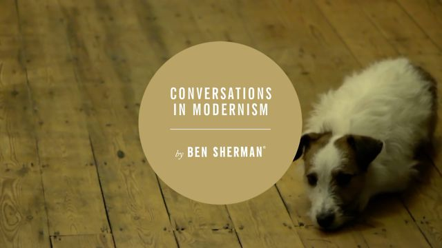 Video | Ben Sherman Conversations in Modernism Pt.2