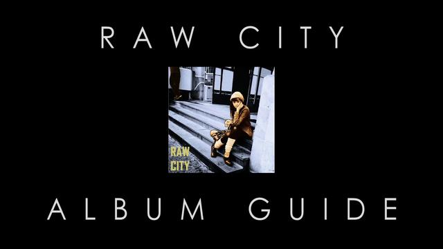 Raw City - Album Preview
