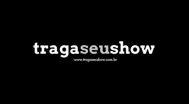 Traga Seu Show