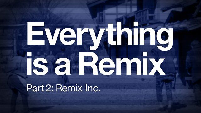 Everything is a Remix Parte 2 [legendado] Video Thumbnail