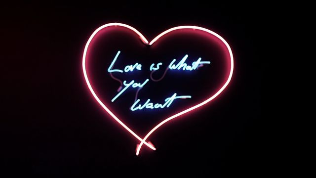 Love Is What You Want - Tracey Emin
