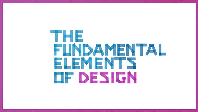The Fundamental Elements of Design