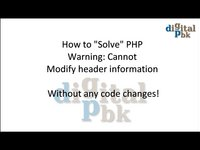 "Solve  ""Cannot modify header information - headers already sent by *.php"""